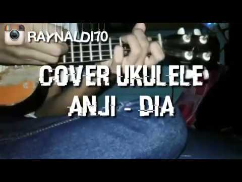Cover Ukulele Anji -Dia ( Melodi )