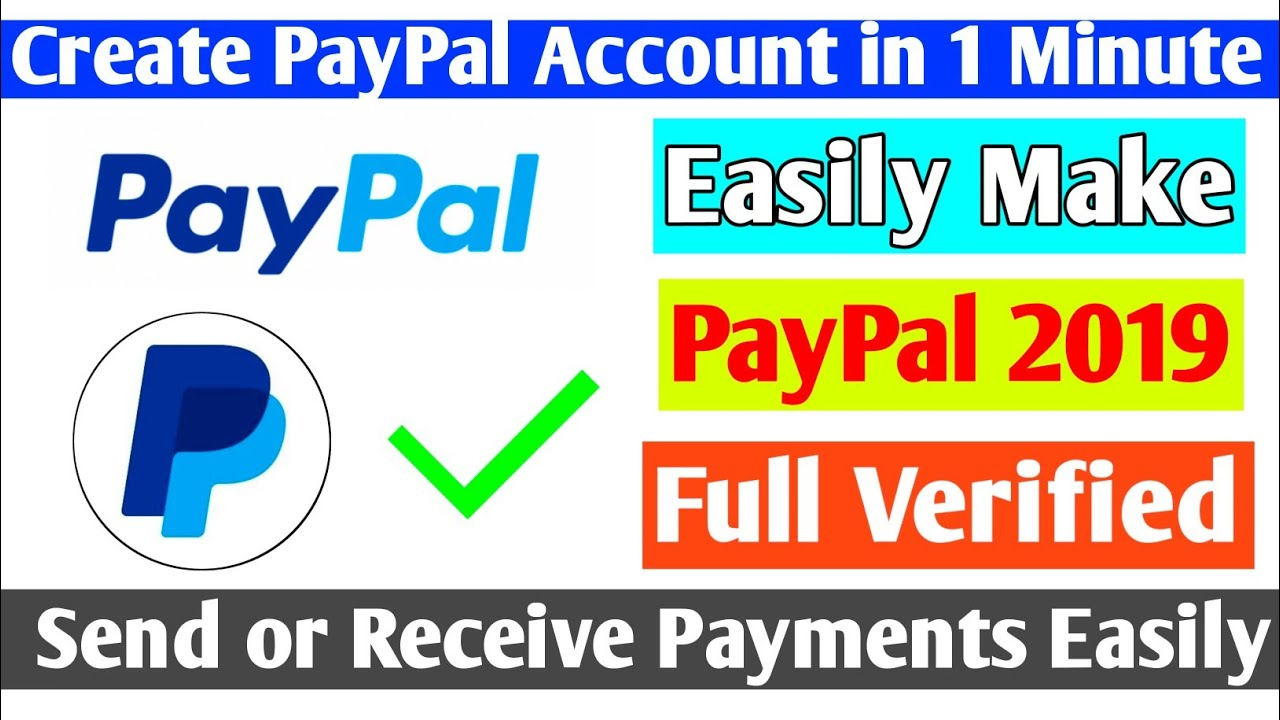 How To Make PayPal Account in 2019 | Full Verification & Kyc | Full  Information | PayPal Account