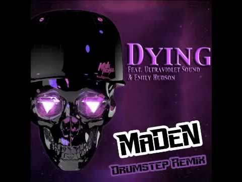 Kill The Noise Dying Feat. Ultraviolet Sound Emily Hudson (kill the killer & maden drumstep remix)