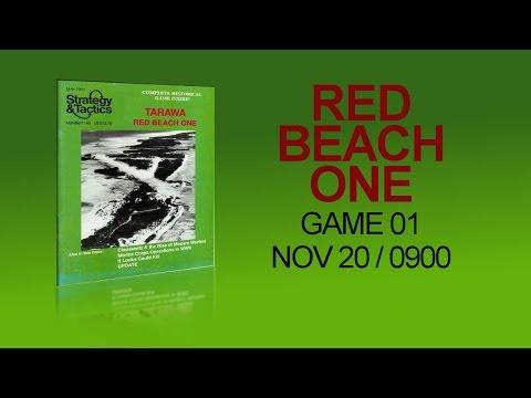 Red Beach One - GAME 01 - Nov20 Intro + 0900