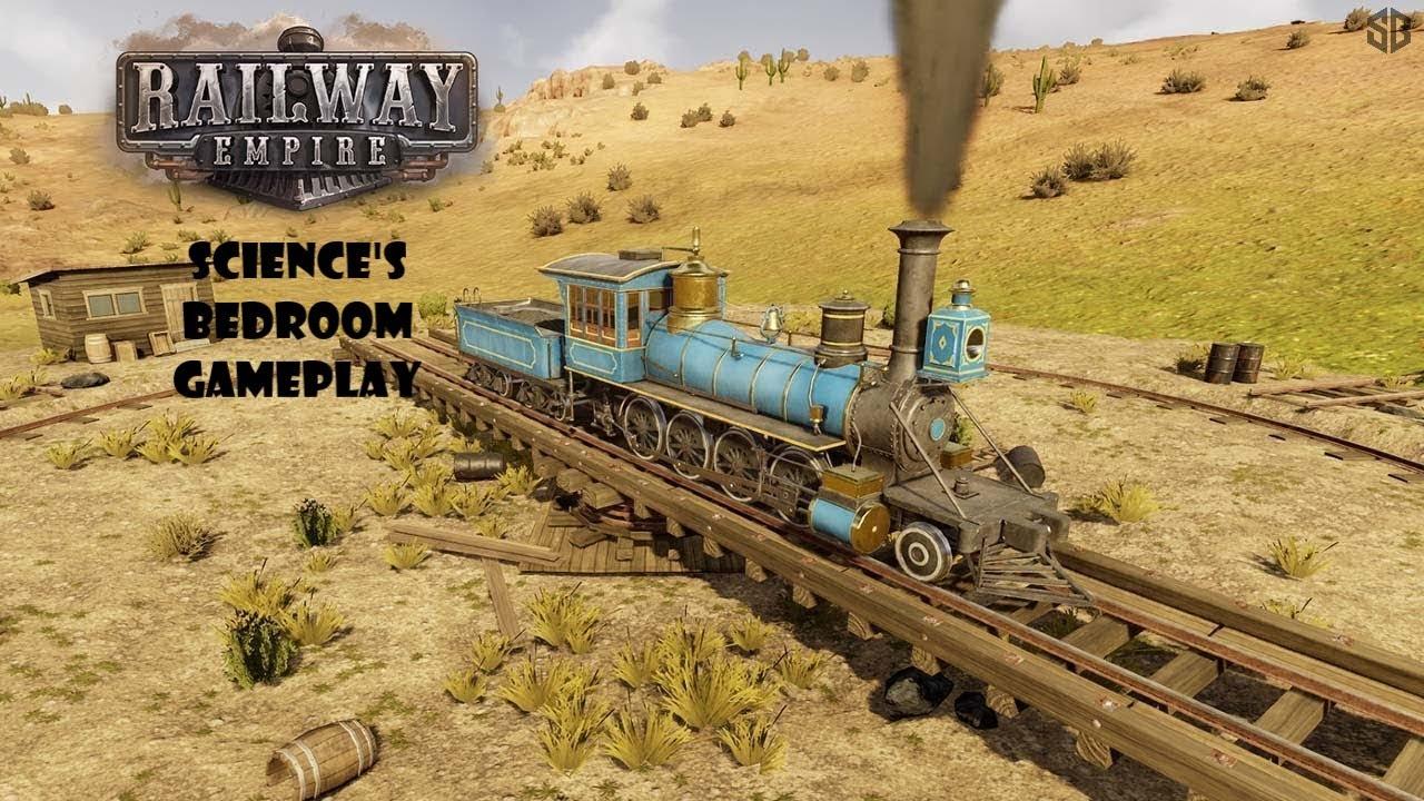 Railway Empire Gameplay    Science's Bedroom