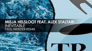 Misja Helsloot featuring Alex Staltari - Inevitable (Paul Webster Remix)