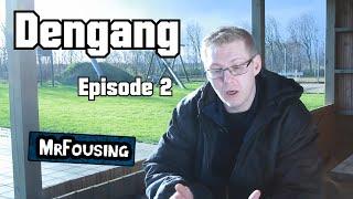 DENGANG - Episode 2 - MrFousing