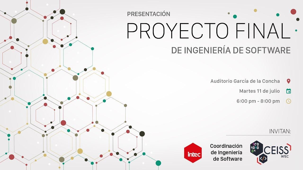 presentacion proyecto final de ingenieria de software 2017 youtube
