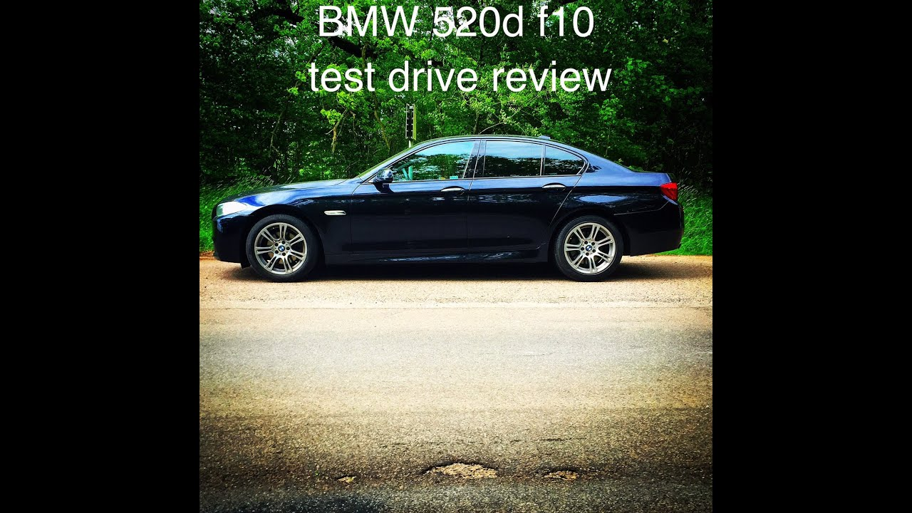 bmw 520d f10 msport test drive second hand review part 1. Black Bedroom Furniture Sets. Home Design Ideas