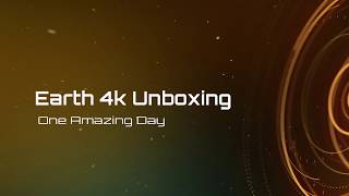 Earth- One Amazing Day 4k Unboxing!!!