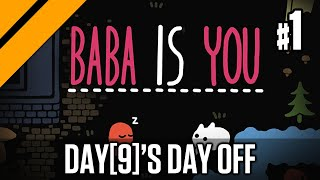 Day[9]'s Day Off - Baba Is You P1