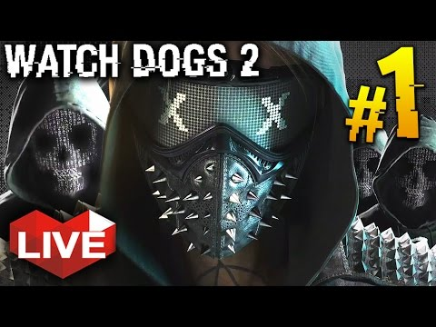 Watch Dogs 2: Part 1 | PARKOUR HACKER | Gameplay Live Stream