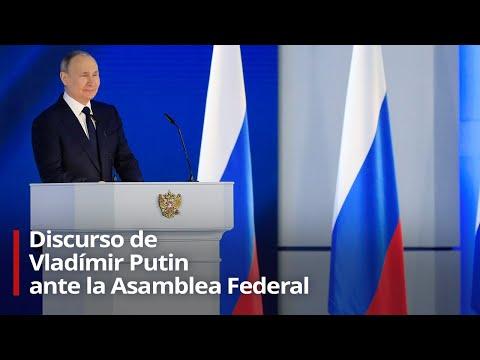 Vladímir Putin realiza su discurso anual ante la Asamblea Federal de Rusia