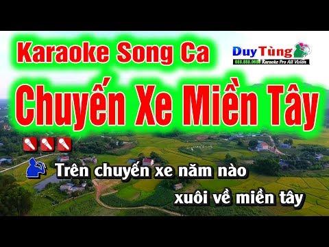 Chuyến Xe Miền Tây —SONG CA — Kính mời TÌNH YÊU CA khi rảnh