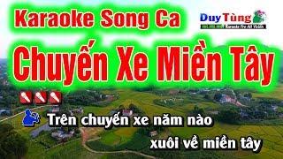 Karaoke || Chuyến Xe Miền Tây Song Ca || Nhạc Sống Duy Tùng