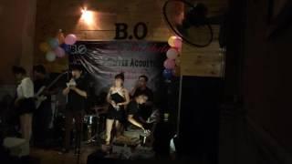 Bốn Chữ Lắm - Mở Màng Sinh Nhật của B.O Coffee Acoustic [ 28/5/2016]