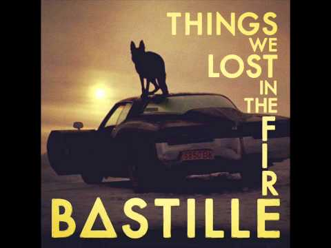 Bastille - Things We Lost in the Fire #
