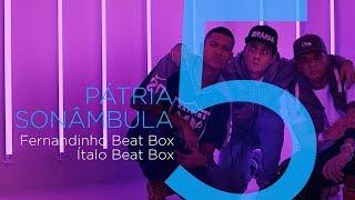 Fabio Brazza part. Fernandinho e Ítalo Beatbox - Pátria Sonâmbula (DVD Colírio da Cólera)