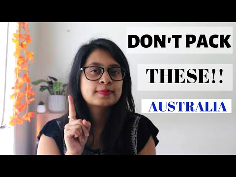 THINGS NOT TO PACK TO AUSTRALIA- AVOID!!