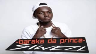 Baraka Da Prince   Siwezi  mp3