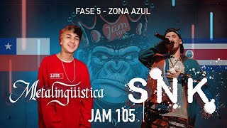 Metalingüistica vs SNK | Fase 5, Zona Azul - Jam 105 Frees...