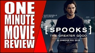 mi 5 spooks the greater good one minute movie review
