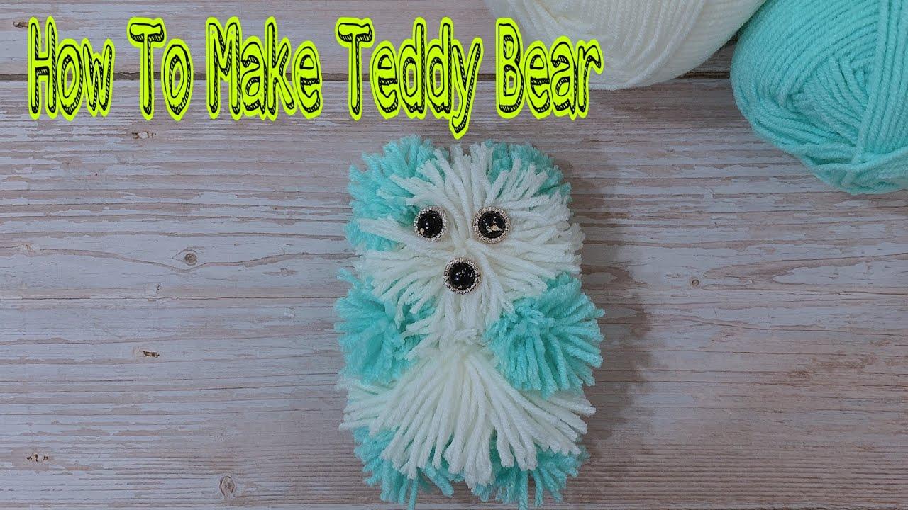 How To Make Teddy Bear | Cách Làm Gấu Bông Bằng Len Siêu Dễ Tại Nhà | @Beauty DIY
