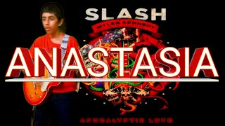 Anastasia - Slash | Guitar cover by Akshin