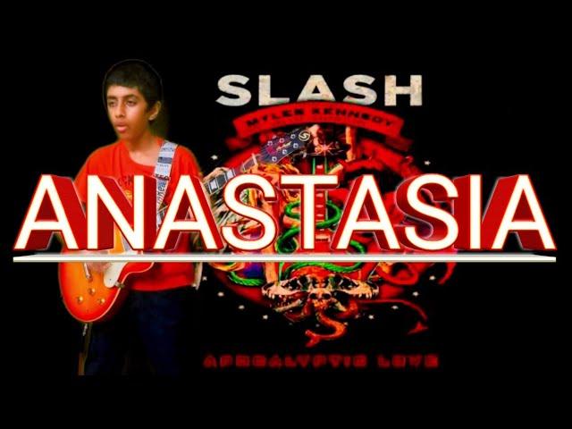 Anastasia - Slash | Guitar cover by Akshin