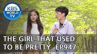 The Girl That Used to be Pretty I  밥 잘 사주는 예뻤던 누나 [Gag Concert / 2018.05.12]