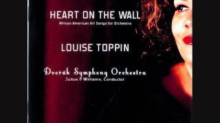 "ROBERT OWENS: ""Heart on the Wall"" for Soprano and Orchestra - LOUISE TOPPIN"