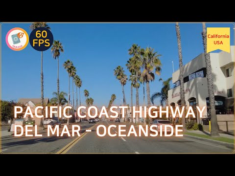 Driving California: Pacific Coast Highway : Del Mar - Oceanside
