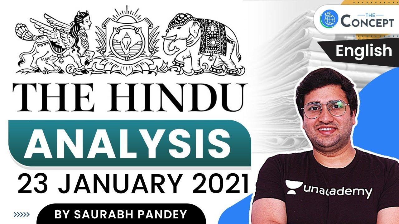 23 January 2021   The Hindu Analysis (English)   Current Affairs for UPSC CSE 2021   Saurabh Pandey