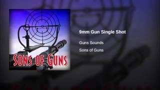 9mm Gun Single Shot