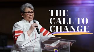 The Call To Change | Rev. Elaine Flake | Allen Virtual Experience