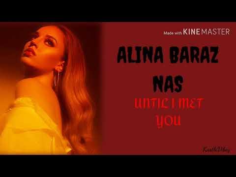 Alina Baraz - Until I Met You (feat. Nas) [Lyrics]