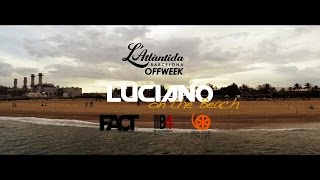 Luciano at L'Atlàntida - Cadenza Meets This&That (Barcelona Off-Sonar 2014)