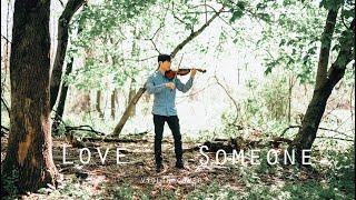 Love Someone - Lukas Graham - violin cover - Daniel Jang Video