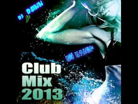 Electro House 2013 Club Mix -Dj Dann