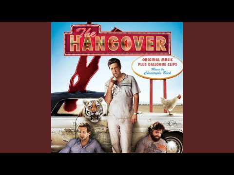 Theme from The Hangover (feat. Bradley Cooper and Sasha Barrese)
