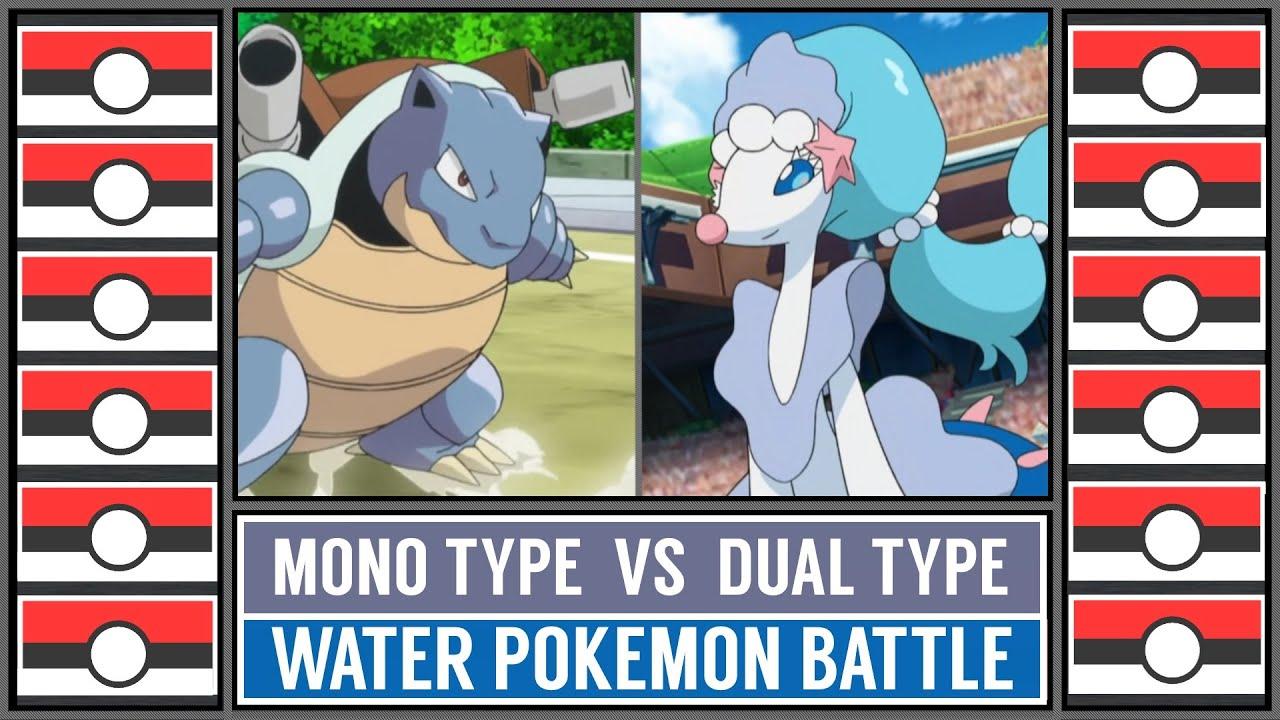 Water Pokémon Battle: MONO TYPE vs DUAL TYPE