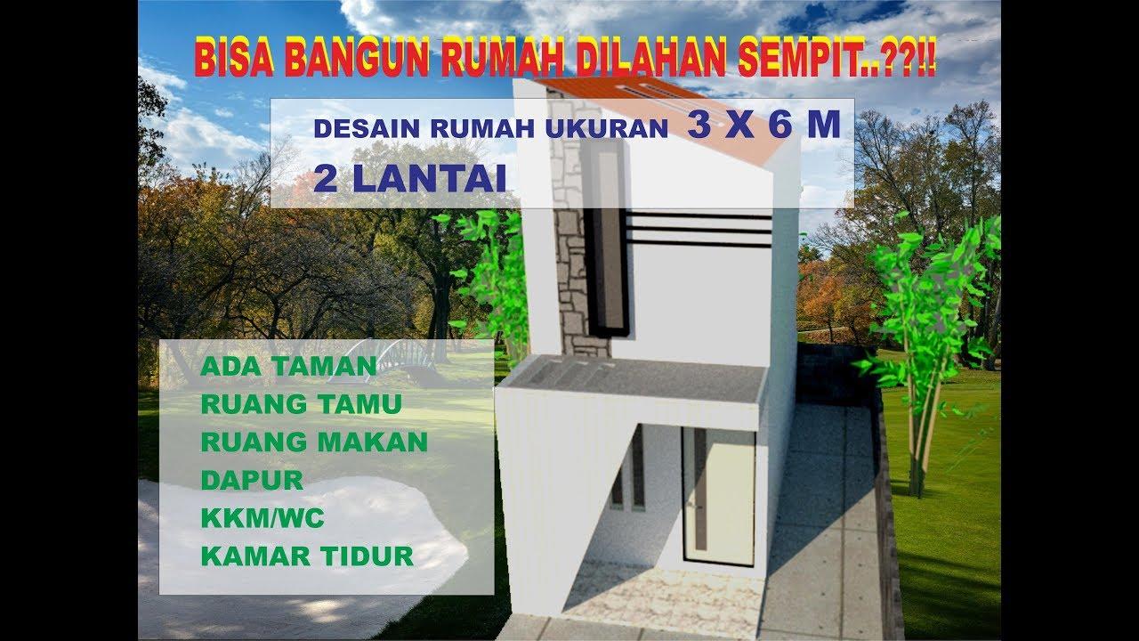 desain rumah 2 lantai ukuran 3 x 6 meter // rumah impian ...