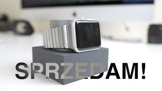 Apple Watch - dlaczego sprzedaję