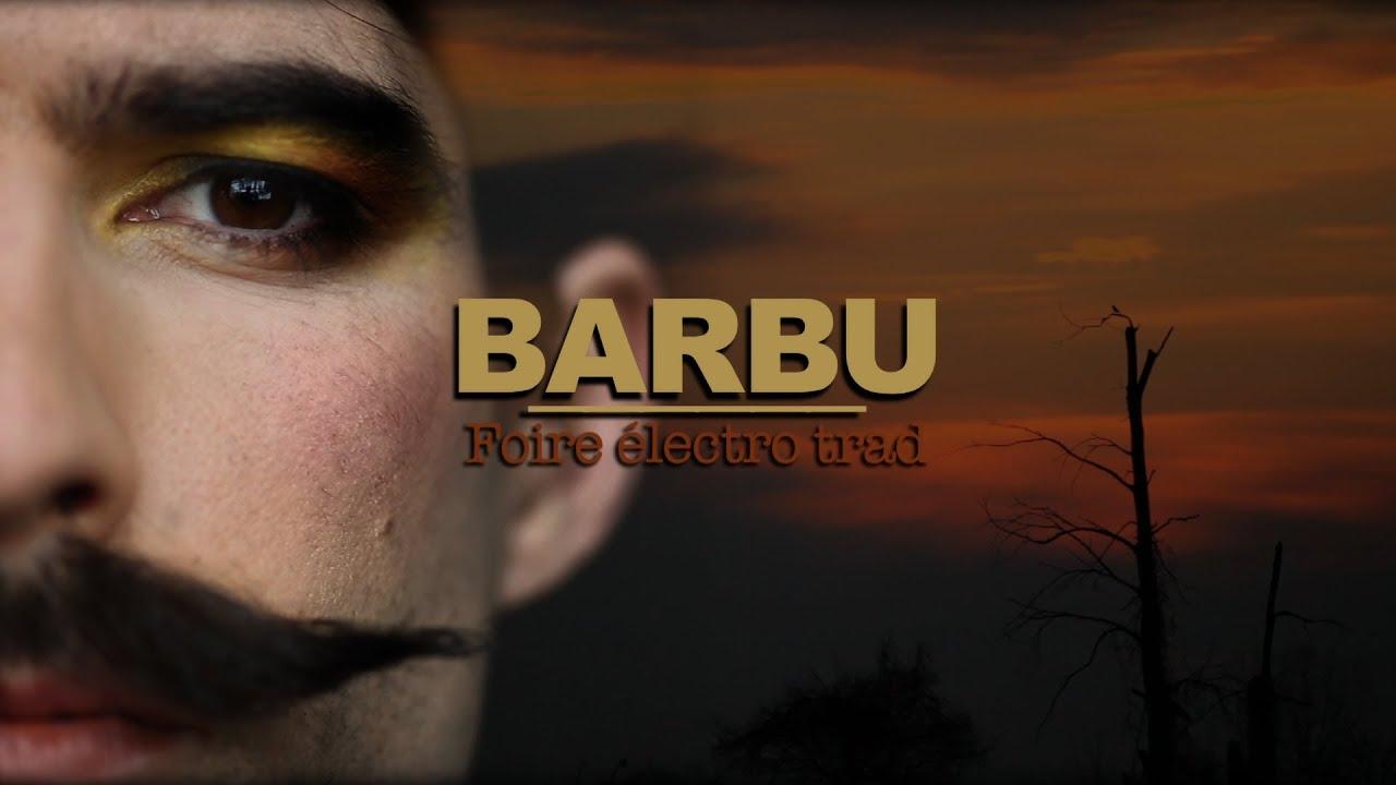 BARBU. foire electro trad