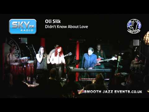 Oli Silk - Didn't Know About Love