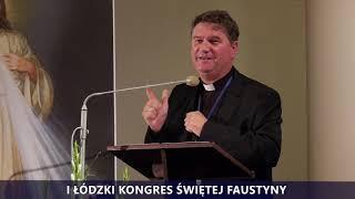 I Kongres Świętej Faustyny | Panel III | ks. Piotr Przesmycki SDB