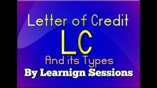 What is LC - Letter of credit and types of letter of credit in detail JAIIB LIVE CLASS