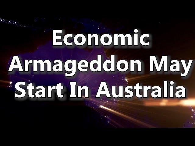 Adams/North: Economic Armageddon May Start In Australia