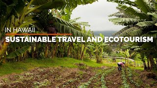 Sustainable travel and ecotourism Hawaii with Destination Earth