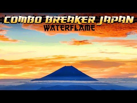 Waterflame - Combo Breaker Japan