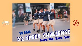[KPOP X2 IN PUBLIC CHALLENGE] WJSN (우주소녀) - Save Me, Save You (부탁해) by BIGTeam x C.A.C from Vietnam