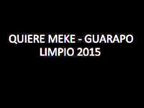 Quiere Meke Guarapo DJ Music