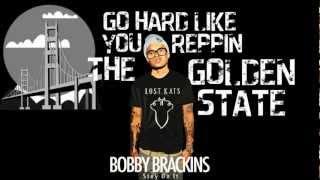 "Bobby Brackins - ""Earthquake"" (Golden State part 2) [Lyrics]"
