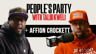 Talib Kweli & Affion Crockett Talk Wild 'N Out, Def Comedy Jam, Battling Kanye West | People's Party